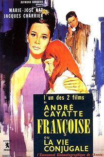 Francoise aneb Život v manželství