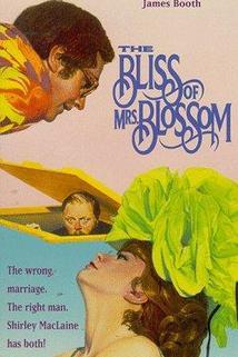 Blaho paní Blossomové  - The Bliss of Mrs. Blossom