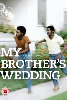 My Brother's Wedding  - My Brother's Wedding