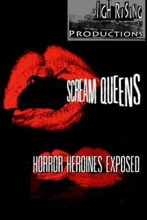 Scream Queens: Horror Heroines Exposed
