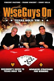 Wise Guys On: Texas Hold'Em  - Wise Guys On: Texas Hold'Em