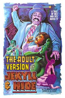 The Adult Version of Jekyll & Hide  - The Adult Version of Jekyll & Hide