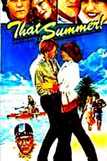 That Summer  - That Summer!
