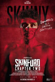 Skinford: Chapter Two  - Skinford: Chapter Two