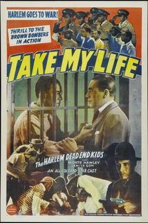Take My Life  - Take My Life