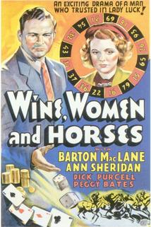 Wine, Women and Horses  - Wine, Women and Horses