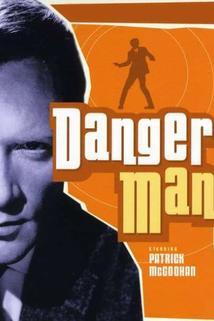 Danger Man  - Danger Man