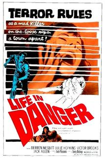 Life in Danger