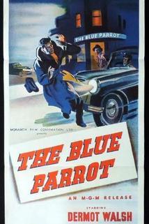 The Blue Parrot  - The Blue Parrot