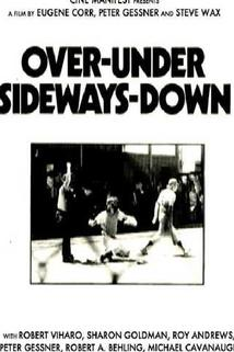 Všední příběh  - Over - Under, Sideways - Down