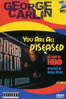 George Carlin: You Are All Diseased  - George Carlin: You Are All Diseased