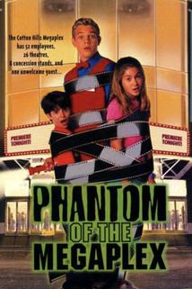 Phantom of the Megaplex  - Phantom of the Megaplex