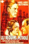 Requins du pétrole, Les (1933)