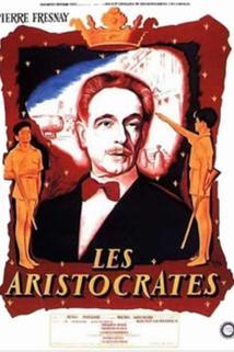 Aristocrates, Les  - Aristocrates, Les