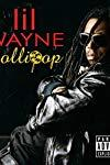 Lil Wayne Feat. Static Major: Lollipop