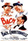 Bach en correctionnelle (1939)