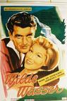 Wilde Wasser (1962)