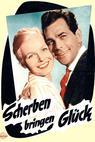 Scherben bringen Glück (1957)