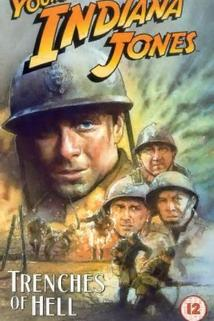 The Adventures of Young Indiana Jones: The Trenches of Hell  - The Adventures of Young Indiana Jones: The Trenches of Hell