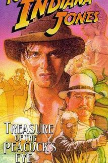 Young Indiana Jones and the Treasure of the Peacock's Eye  - Young Indiana Jones and the Treasure of the Peacock's Eye