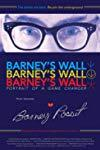 Barney's Wall: Portrait of a Game Changer
