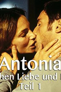 Antonia - Zwischen Liebe und Macht  - Antonia - Zwischen Liebe und Macht