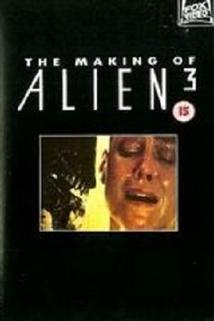 The Making of 'Alien³'  - The Making of 'Alien³'