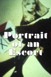 Portrait of an Escort  - Portrait of an Escort