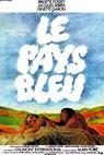 Pays bleu, Le (1977)