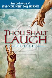 Thou Shalt Laugh the Deuce  - Thou Shalt Laugh the Deuce