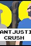 Giant Justice Crush: Level 1, An Alliance Is Formed