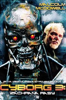 Cyborg 3: Záchrana rasy