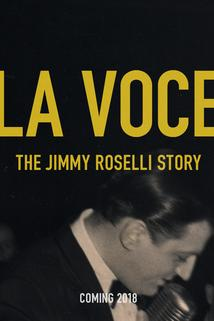 La Voce: The Jimmy Roselli Story