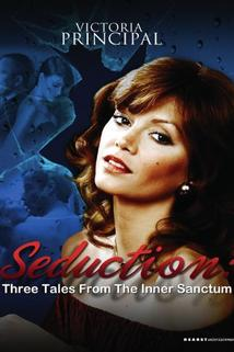 Seduction: Three Tales from the 'Inner Sanctum'  - Seduction: Three Tales from the 'Inner Sanctum'