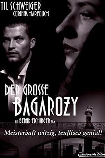 Grosse Bagarozy, Der  - Grosse Bagarozy, Der