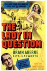 The Lady in Question
