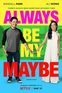 Always Be My Maybe  - Always Be My Maybe