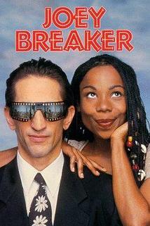 Joey Breaker  - Joey Breaker
