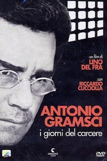 Antonio Gramsci: i giorni del carcere