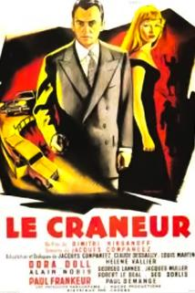 Crâneur, Le