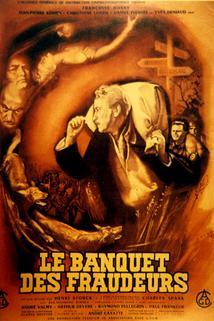 Banquet des fraudeurs, Le