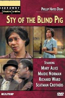 The Sty of the Blind Pig
