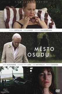 Město Osudu  - City of Your Final Destination, The
