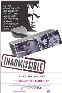 Inadmissible Evidence  - Inadmissible Evidence