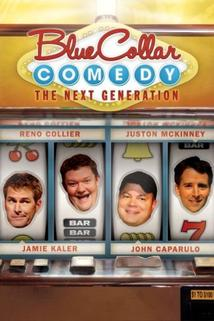 Blue Collar Comedy: The Next Generation