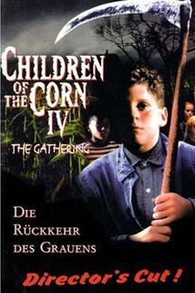 Kukuřičné děti - Zjevení