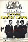 Affaire Crazy Capo, L'