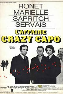 Affaire Crazy Capo, L'