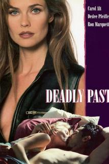 Deadly Past  - Deadly Past