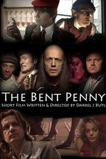The Bent Penny  - The Bent Penny